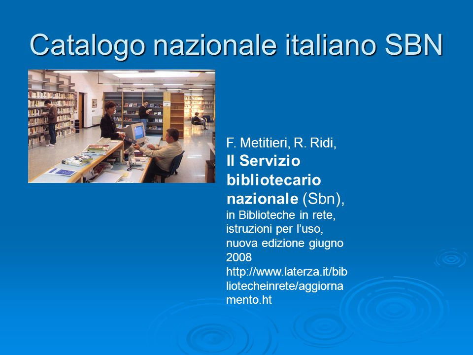Catalogo nazionale italiano SBN F. Metitieri, R.