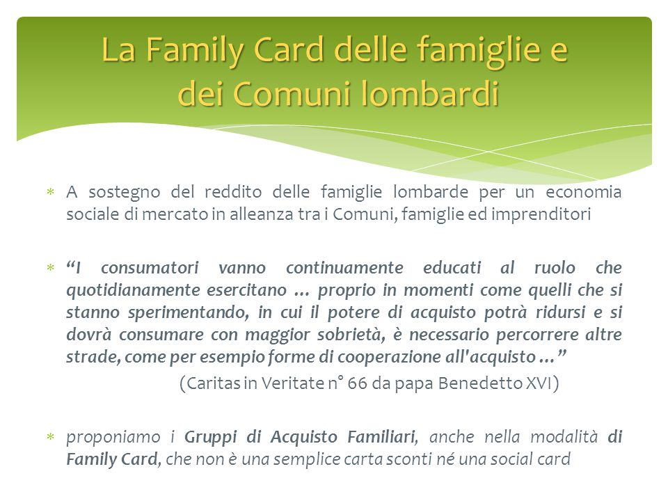 """ A sostegno del reddito delle famiglie lombarde per un economia sociale di mercato in alleanza tra i Comuni, famiglie ed imprenditori  """"I consumator"""