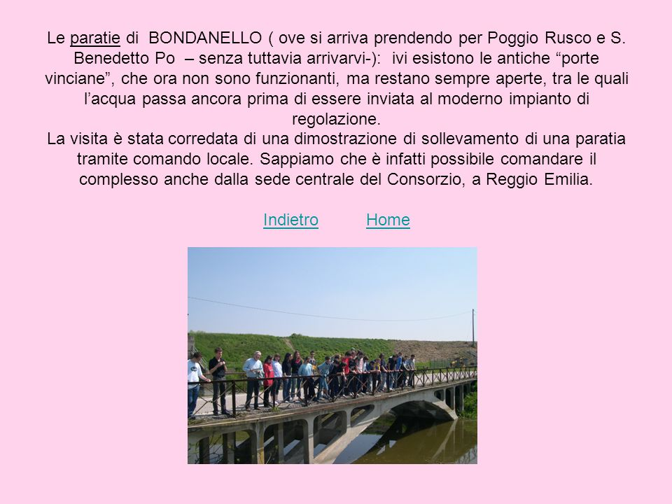 Le paratie di BONDANELLO ( ove si arriva prendendo per Poggio Rusco e S.