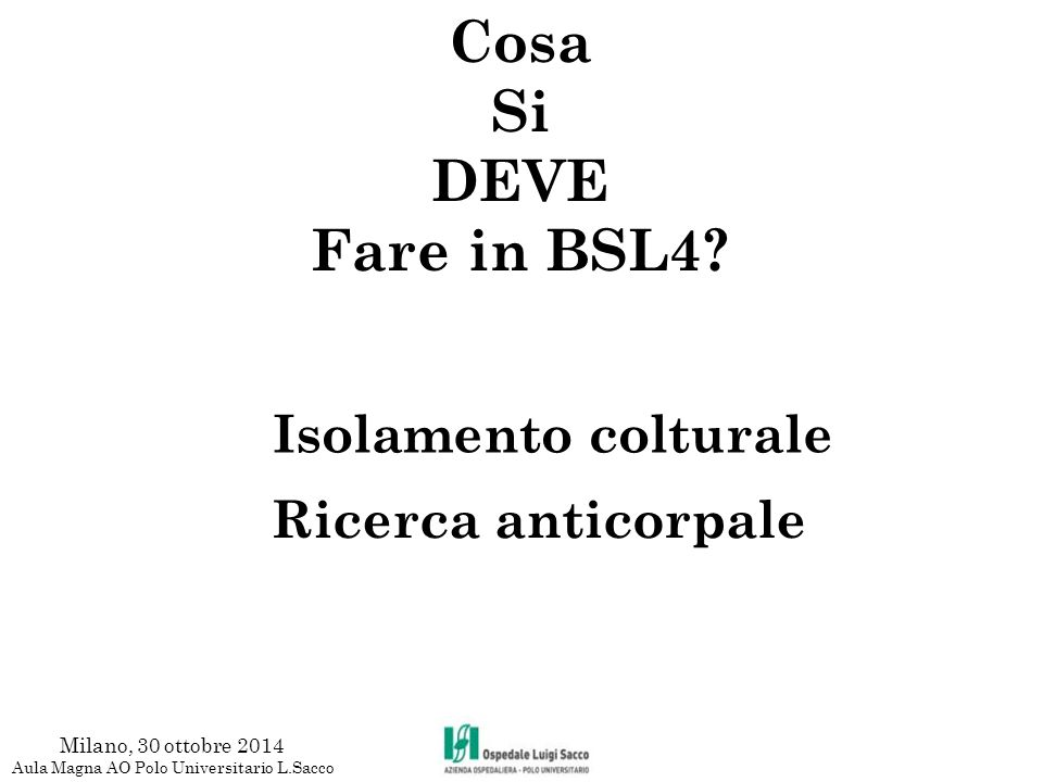 Malaria Solo antigene Milano, 30 ottobre 2014 Aula Magna AO Polo Universitario L.Sacco