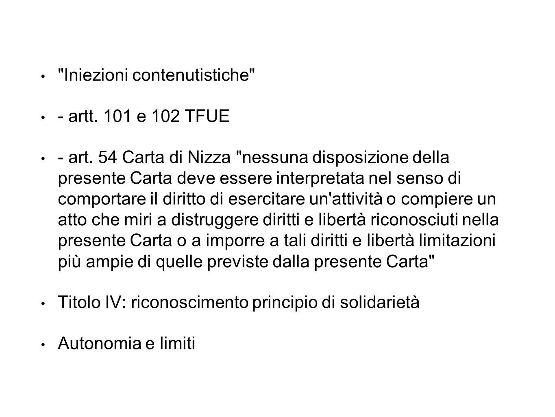 Iniezioni contenutistiche - artt. 101 e 102 TFUE - art.