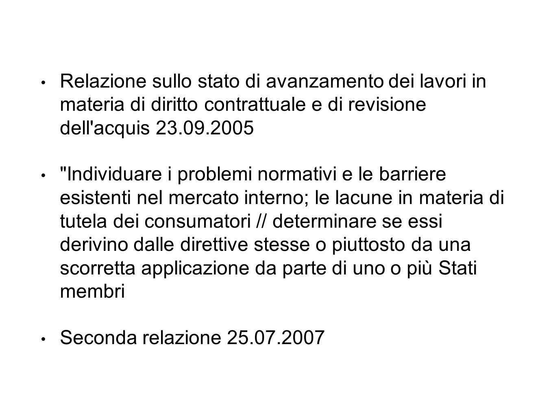 Relazione sullo stato di avanzamento dei lavori in materia di diritto contrattuale e di revisione dell'acquis 23.09.2005