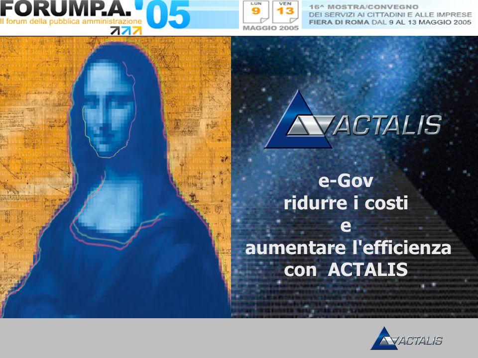 e-Gov ridurre i costi e aumentare l efficienza con ACTALIS