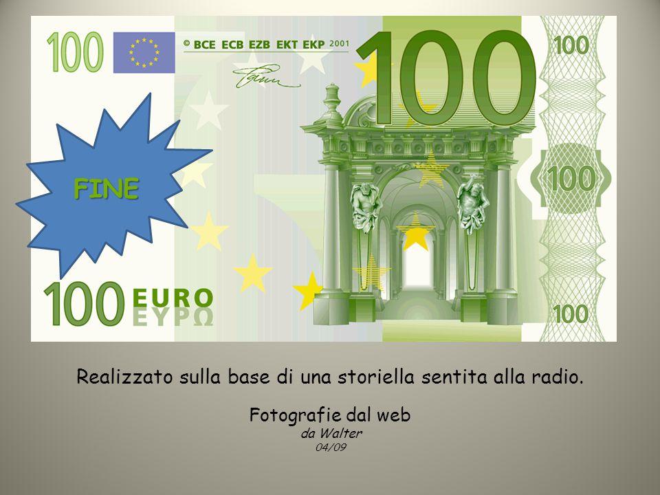 Il viaggiatore è completamente ignaro del giro che hanno fatto i suoi €100.