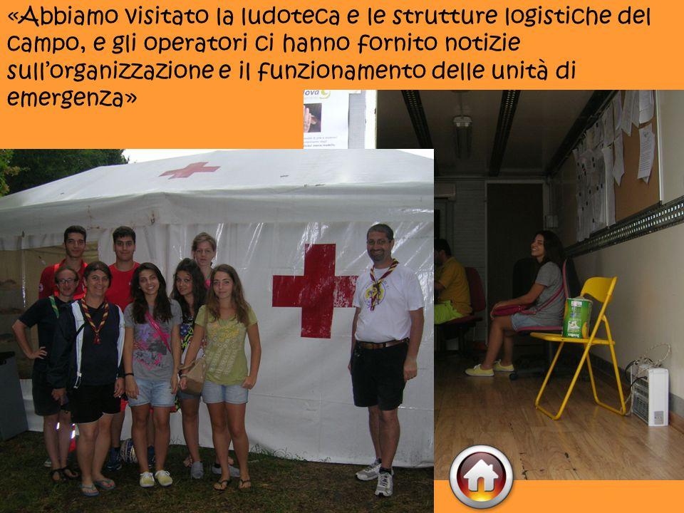 «Abbiamo visitato la ludoteca e le strutture logistiche del campo, e gli operatori ci hanno fornito notizie sull'organizzazione e il funzionamento delle unità di emergenza»