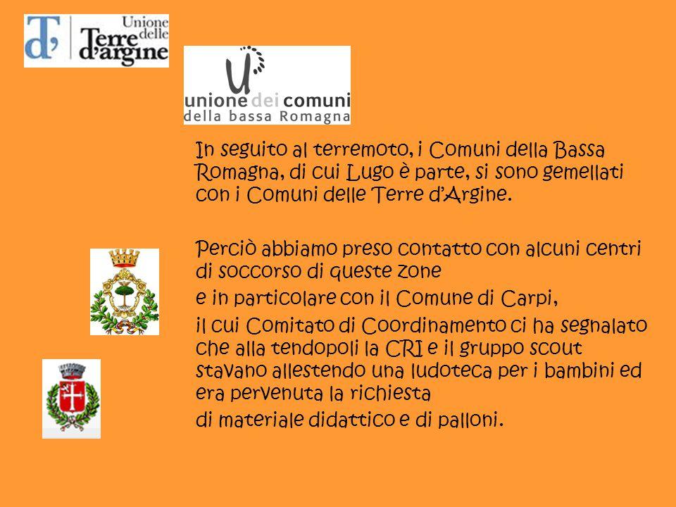 In seguito al terremoto, i Comuni della Bassa Romagna, di cui Lugo è parte, si sono gemellati con i Comuni delle Terre d'Argine.