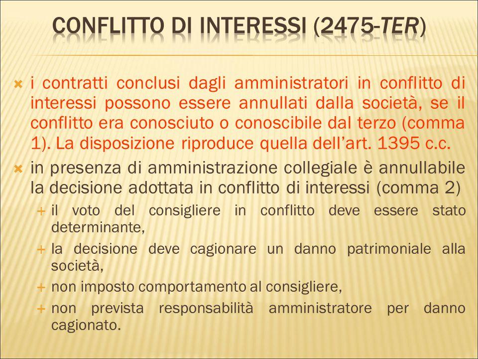  2463, n. 7 e 8: l'atto costitutivo deve indicare «le norme relative al funzionamento della società, indicando quelle concernenti l'amministrazione e