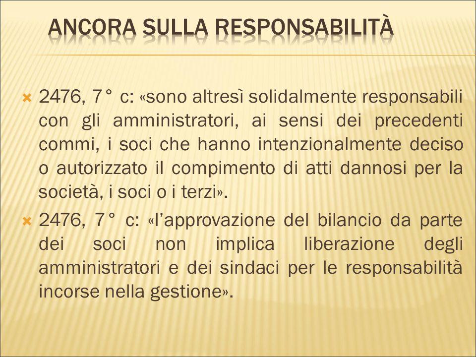  «Le disposizioni dei precedenti commi non pregiudicano il diritto al risarcimento del danno spettante al singolo socio o al terzo che sono stati dir