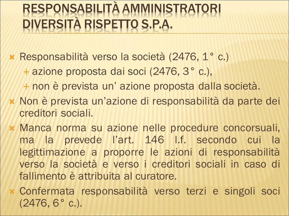  2476, 7° c: «sono altresì solidalmente responsabili con gli amministratori, ai sensi dei precedenti commi, i soci che hanno intenzionalmente deciso