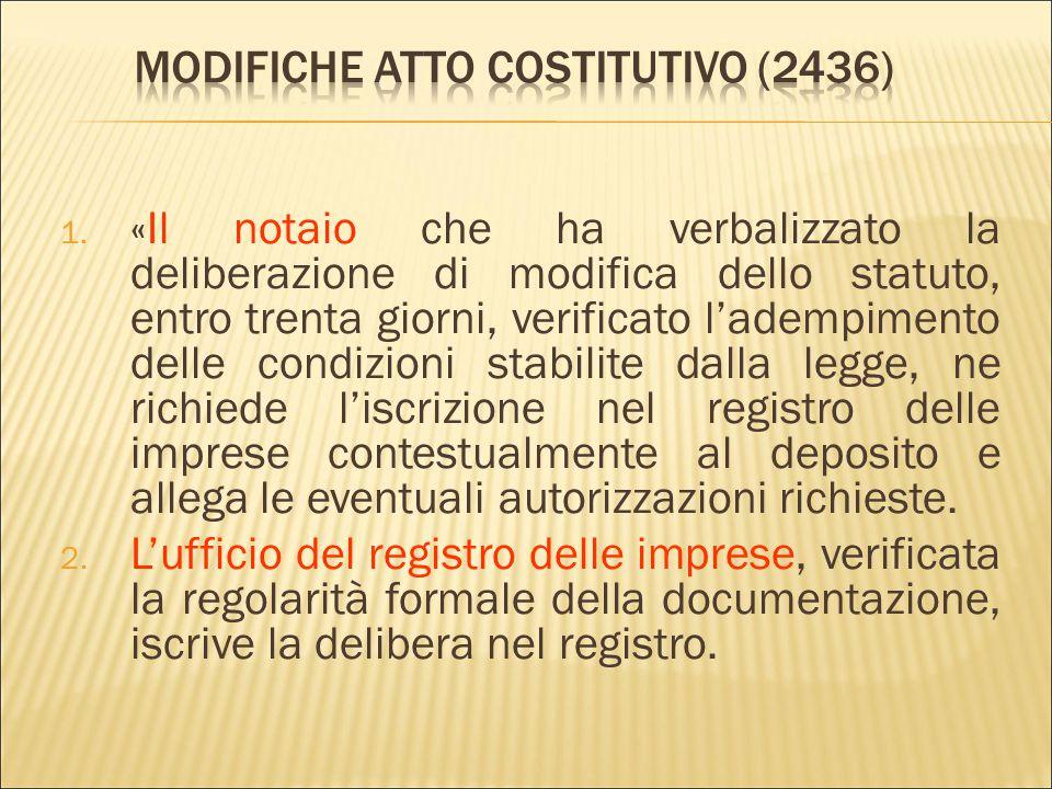  Le modificazioni dell'atto costitutivo sono deliberate dall'assemblea dei soci a norma dell'articolo 2479-bis. Il verbale è redatto da notaio e si a
