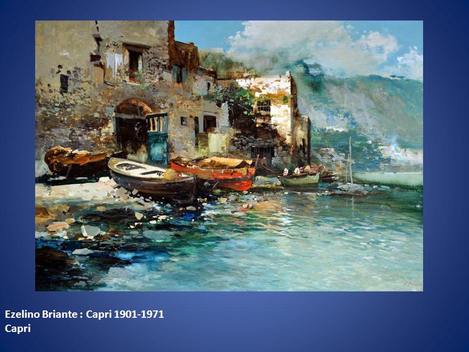 Ezelino Briante : Capri 1901-1971 Capri