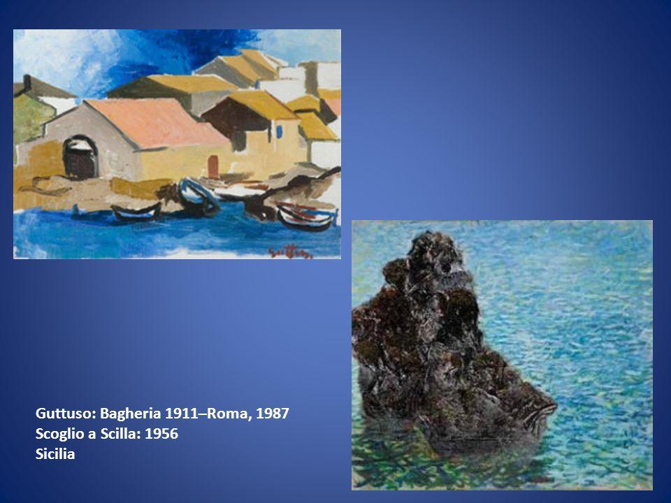 Guttuso: Bagheria 1911–Roma, 1987 Scoglio a Scilla: 1956 Sicilia