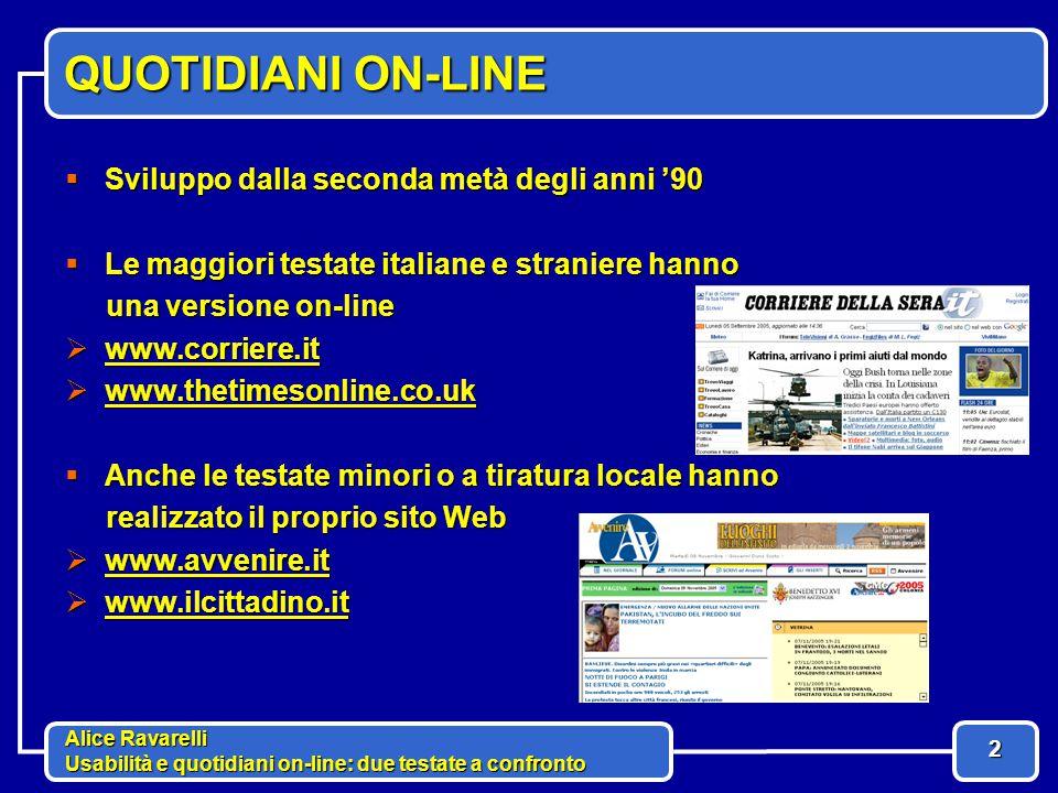Alice Ravarelli Usabilità e quotidiani on-line: due testate a confronto 13 COMPRENSIBILITA'  Non farmi pensare.