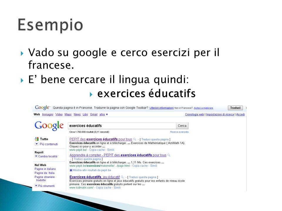  Vado su google e cerco esercizi per il francese.