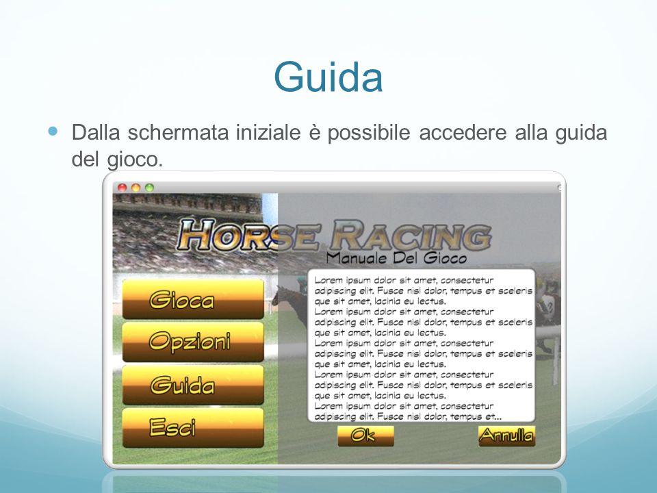 Guida Dalla schermata iniziale è possibile accedere alla guida del gioco.