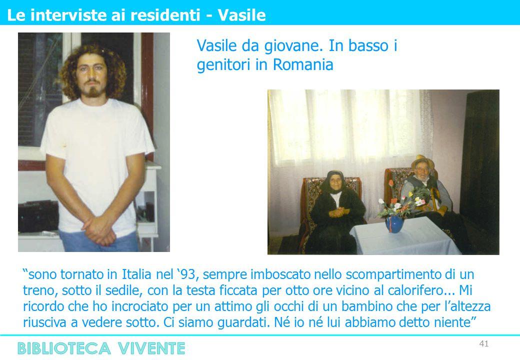 """41 Le interviste ai residenti - Vasile Vasile da giovane. In basso i genitori in Romania """"sono tornato in Italia nel '93, sempre imboscato nello scomp"""