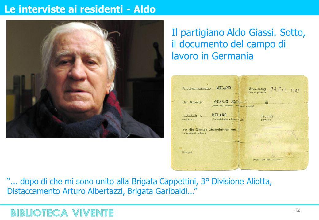42 Le interviste ai residenti - Aldo Il partigiano Aldo Giassi.