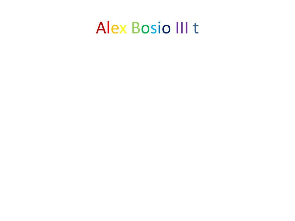 Alex Bosio III t
