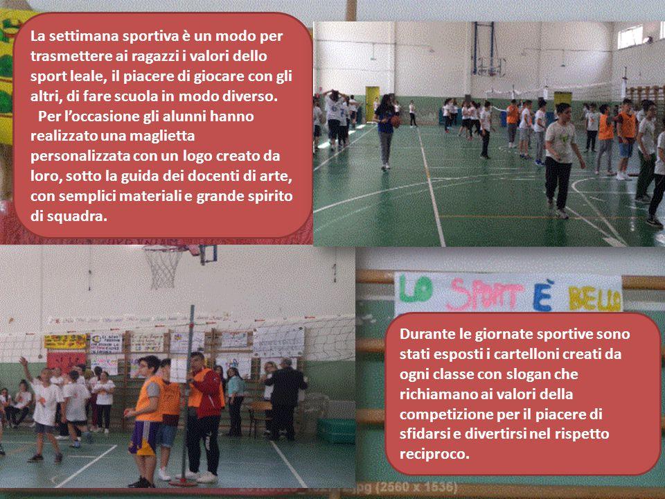 La settimana sportiva è un modo per trasmettere ai ragazzi i valori dello sport leale, il piacere di giocare con gli altri, di fare scuola in modo div