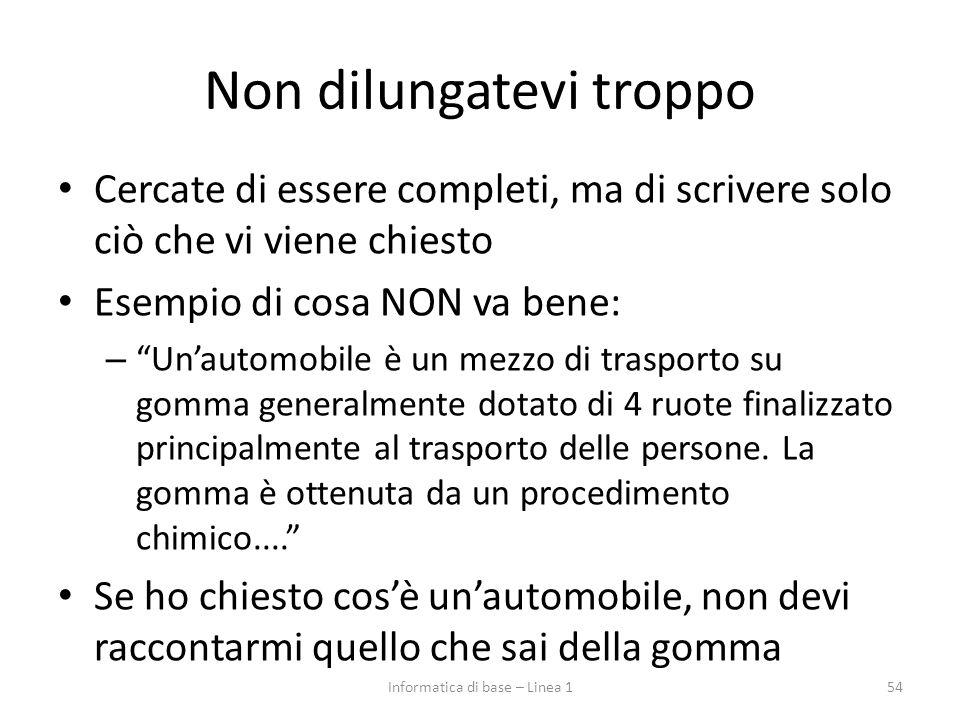 """Non dilungatevi troppo Cercate di essere completi, ma di scrivere solo ciò che vi viene chiesto Esempio di cosa NON va bene: – """"Un'automobile è un mez"""