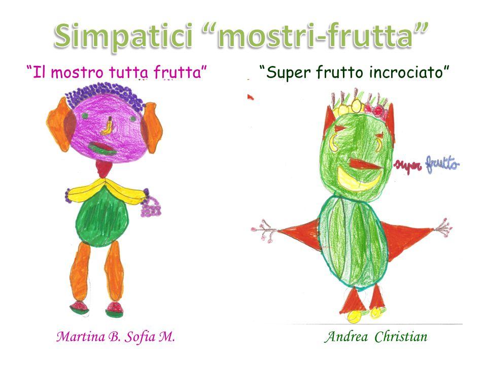 """""""Faccia di cocomero"""" Mattia """"Tentacoli di banana"""""""