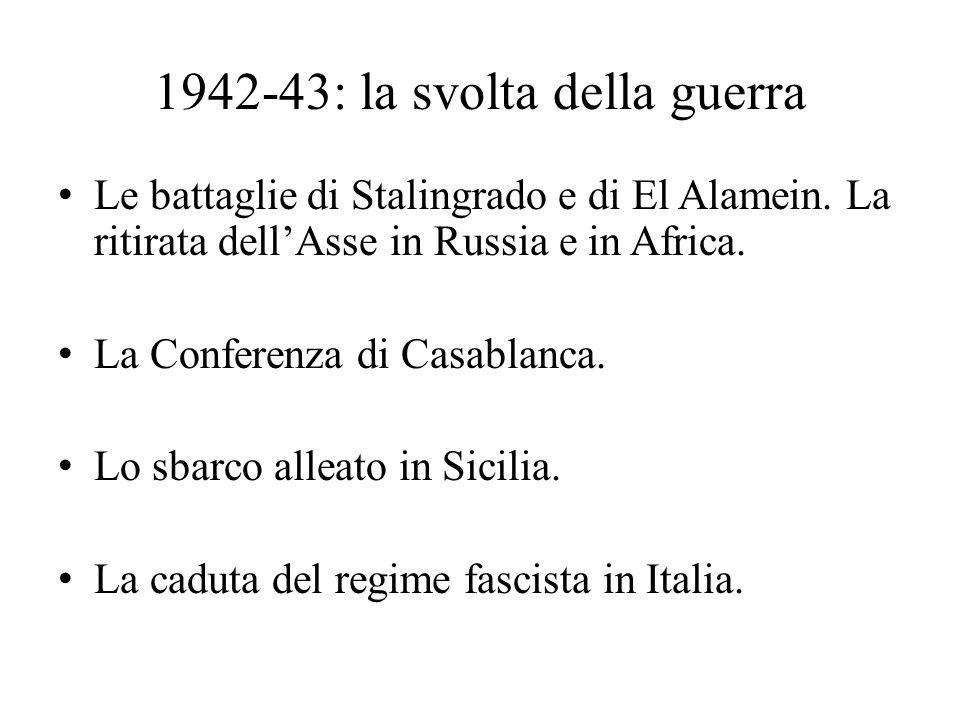 L'Italia divisa Il governo Badoglio.L'armistizio dell'8 settembre.