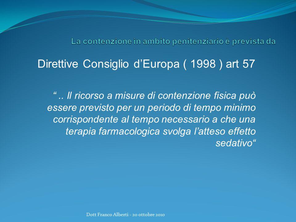 Direttive Consiglio d'Europa ( 1998 ) art 57 ..
