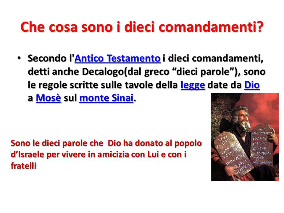 """Che cosa sono i dieci comandamenti? Secondo l'Antico Testamento i dieci comandamenti, detti anche Decalogo(dal greco """"dieci parole""""), sono le regole s"""