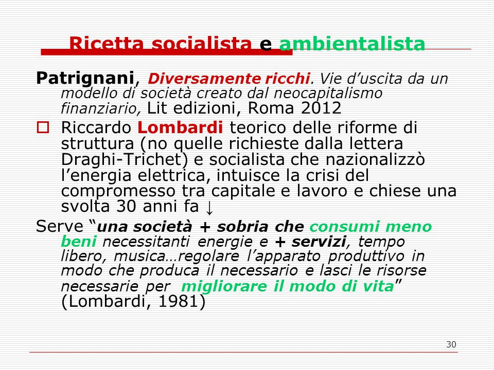 30 Ricetta socialista e ambientalista Patrignani, Diversamente ricchi.