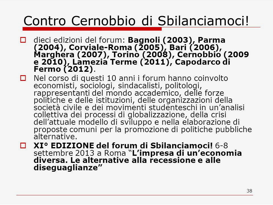 38 Contro Cernobbio di Sbilanciamoci.