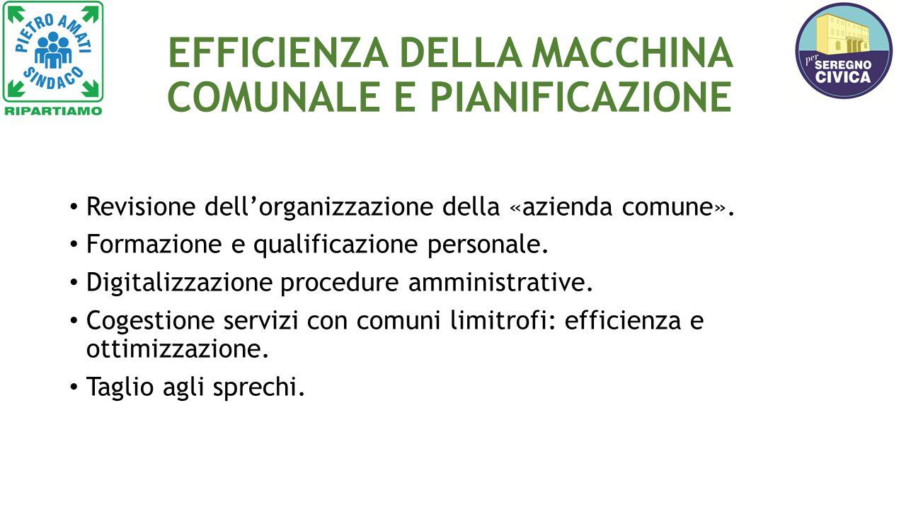 EFFICIENZA DELLA MACCHINA COMUNALE E PIANIFICAZIONE Revisione dell'organizzazione della «azienda comune».