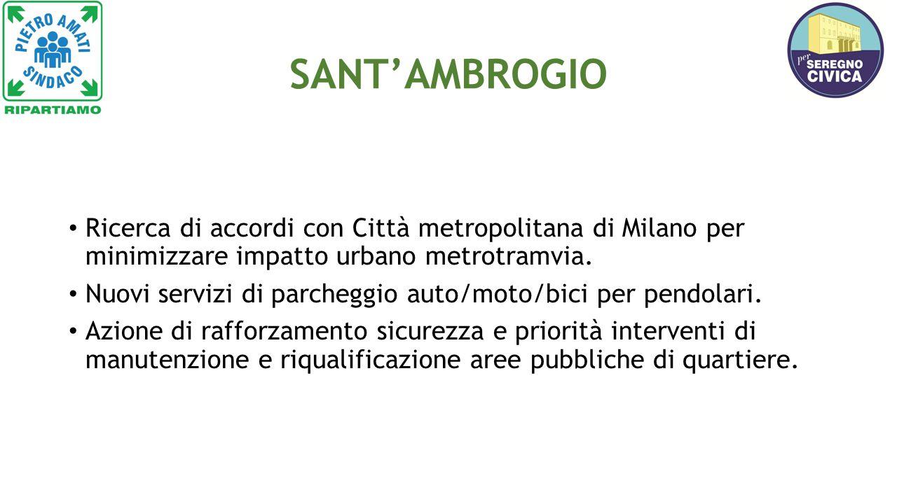 SANT'AMBROGIO Ricerca di accordi con Città metropolitana di Milano per minimizzare impatto urbano metrotramvia.