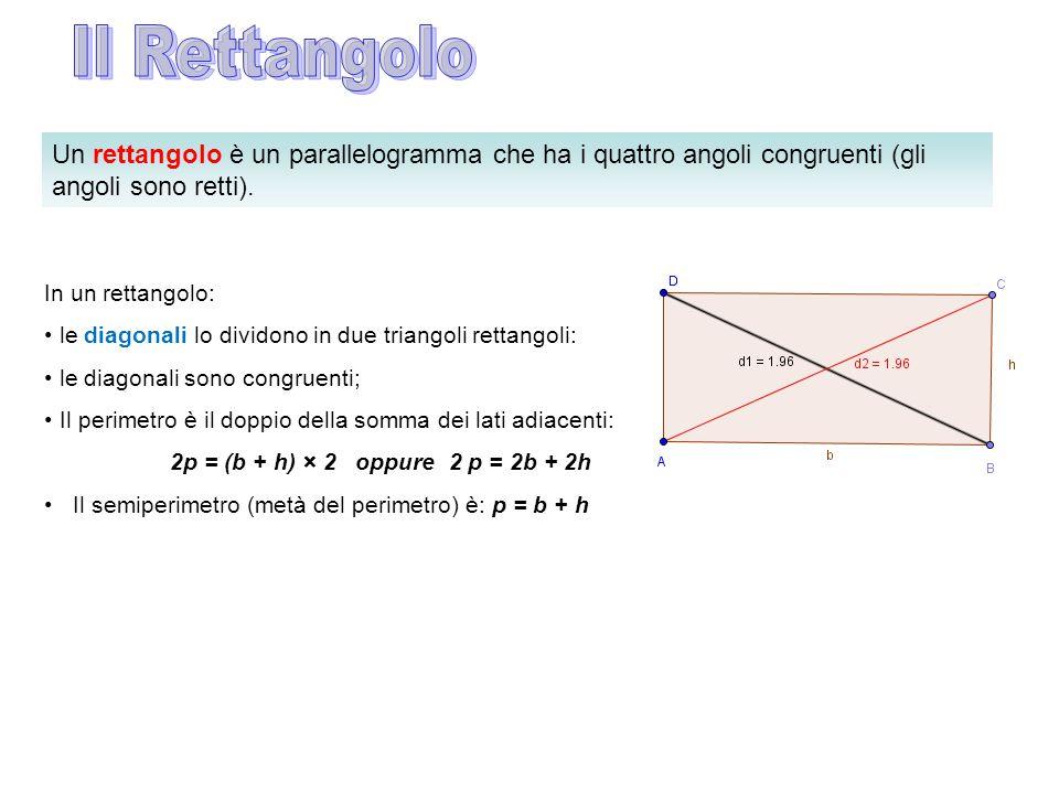Un rettangolo è un parallelogramma che ha i quattro angoli congruenti (gli angoli sono retti). In un rettangolo: le diagonali lo dividono in due trian