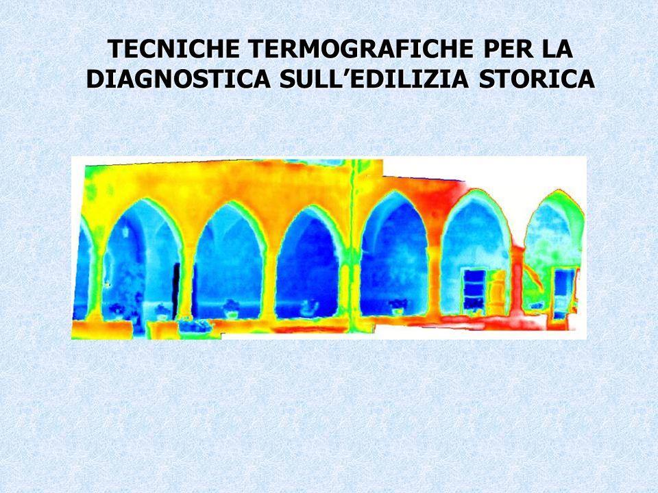 TECNICHE TERMOGRAFICHE PER LA DIAGNOSTICA SULL'EDILIZIA STORICA