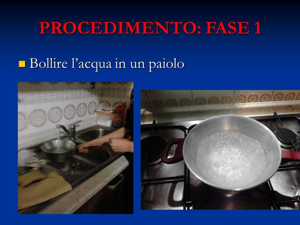 FASE 2 PARTE 1 Quando l'acqua bolle, versare lentamente la farina Quando l'acqua bolle, versare lentamente la farina