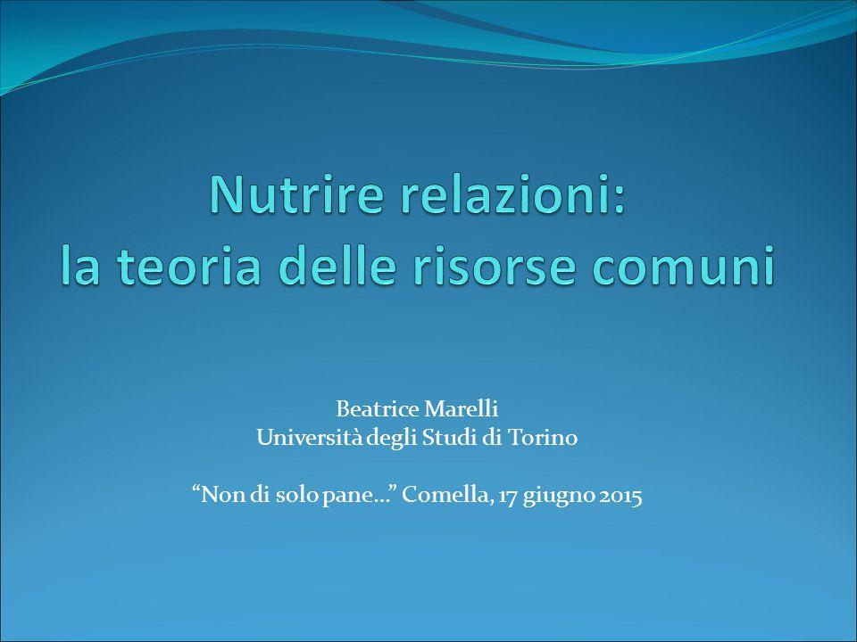 Beatrice Marelli Università degli Studi di Torino Non di solo pane… Comella, 17 giugno 2015