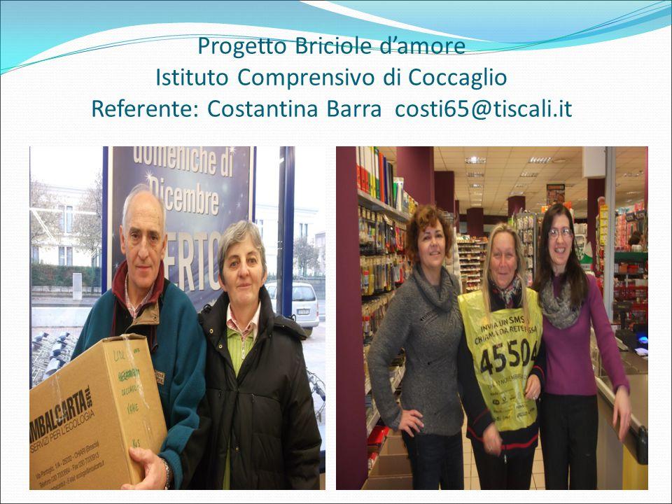 Progetto Briciole d'amore Istituto Comprensivo di Coccaglio Referente: Costantina Barra costi65@tiscali.it