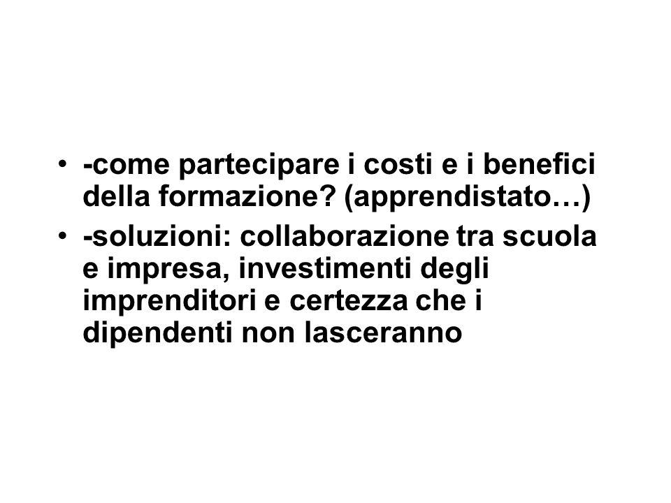 -come partecipare i costi e i benefici della formazione.