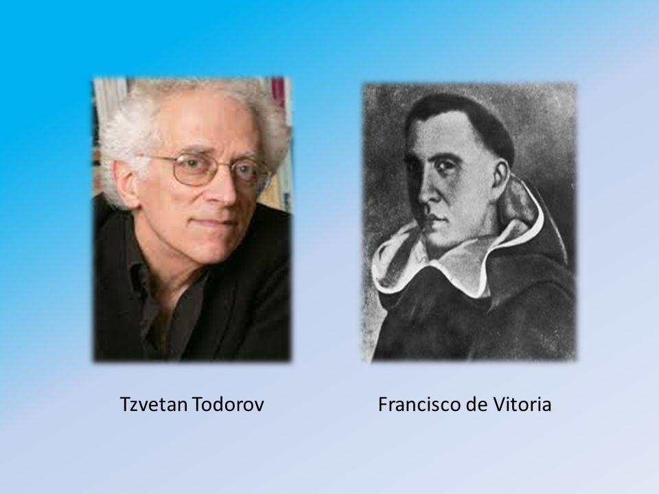 Tzvetan TodorovFrancisco de Vitoria