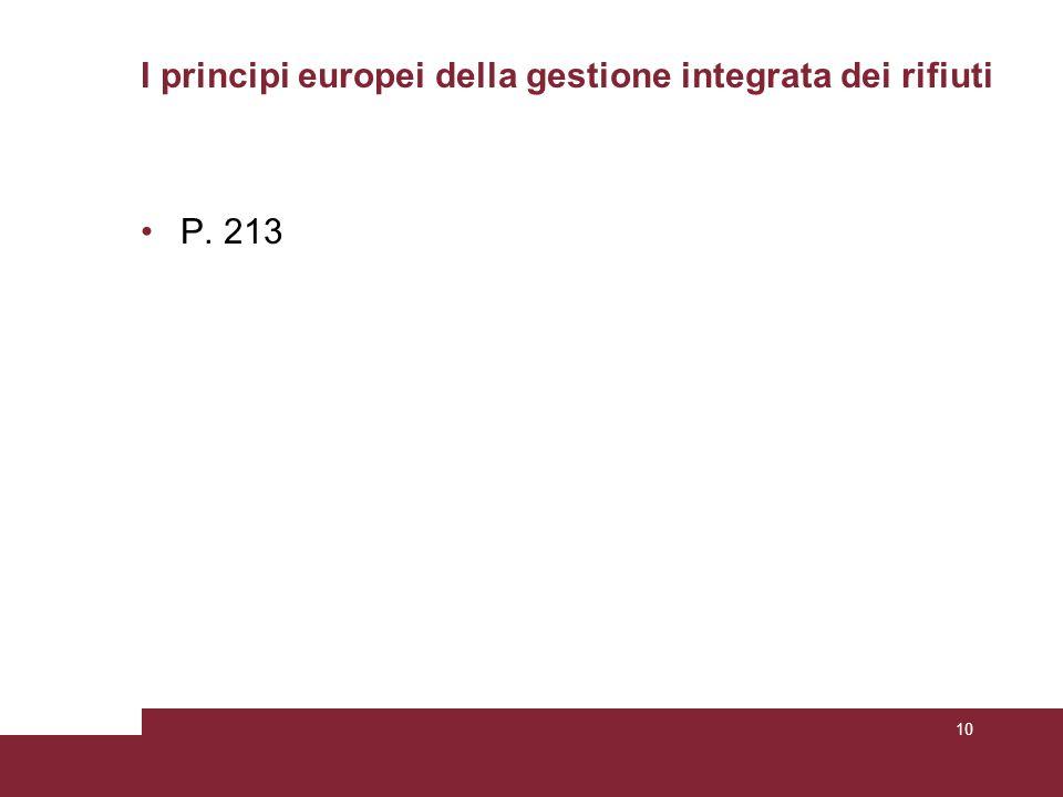 I principi europei della gestione integrata dei rifiuti P. 213 10
