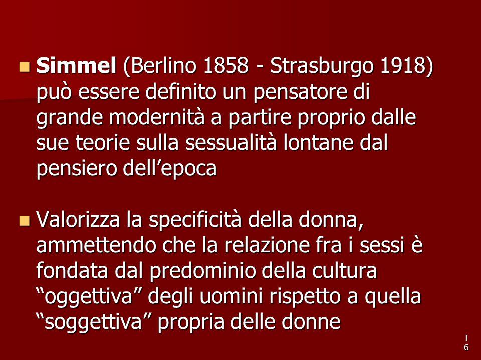 Simmel (Berlino 1858 - Strasburgo 1918) può essere definito un pensatore di grande modernità a partire proprio dalle sue teorie sulla sessualità lonta