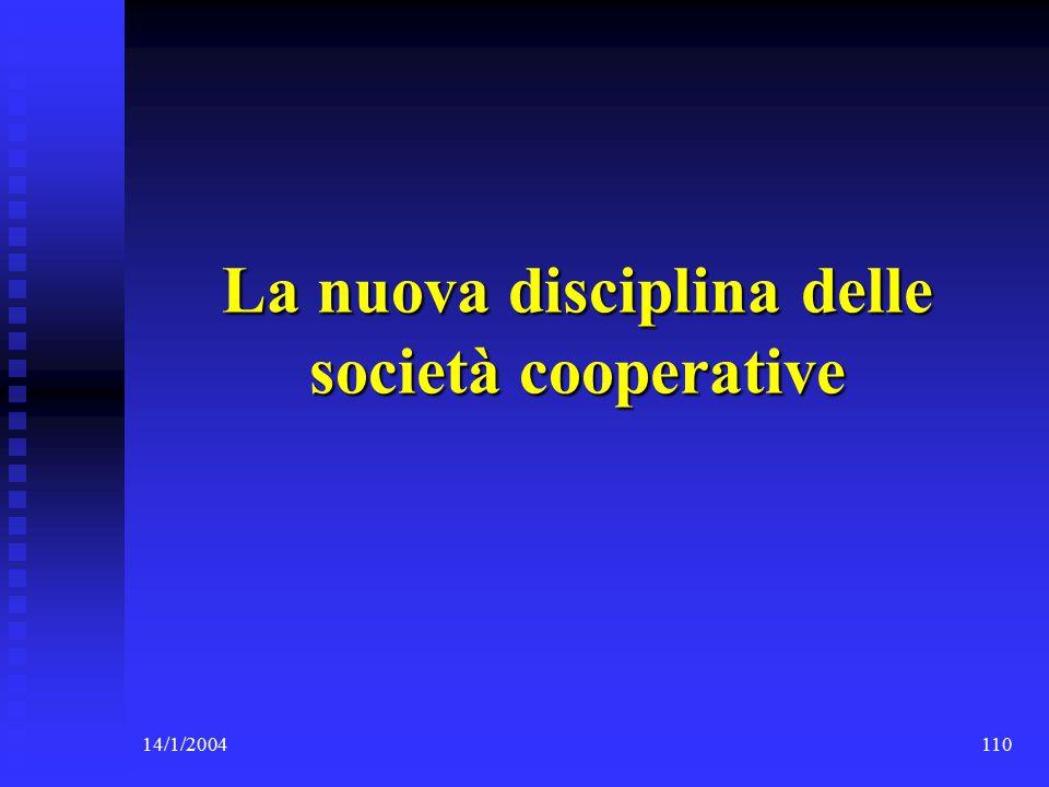 14/1/2004110 La nuova disciplina delle società cooperative