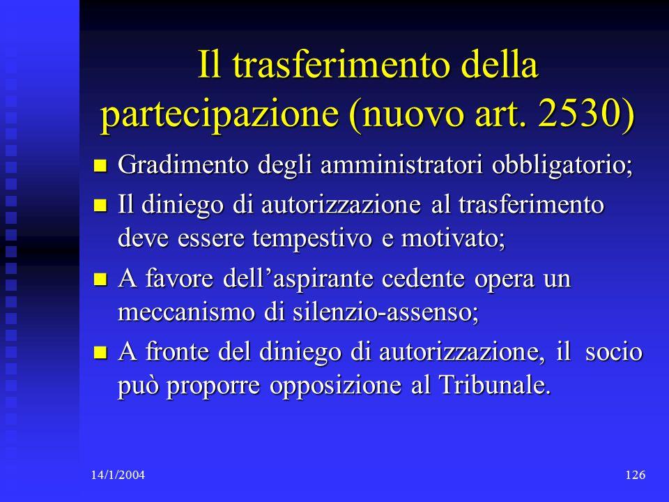 14/1/2004126 Il trasferimento della partecipazione (nuovo art.
