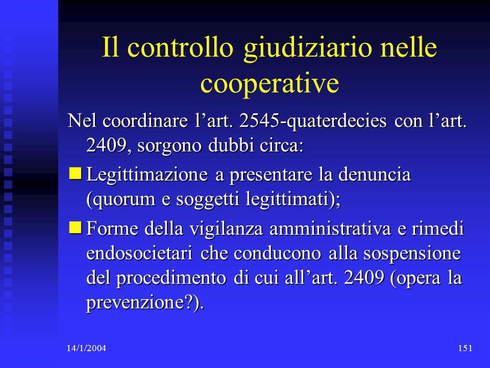 14/1/2004151 Il controllo giudiziario nelle cooperative Nel coordinare l'art.