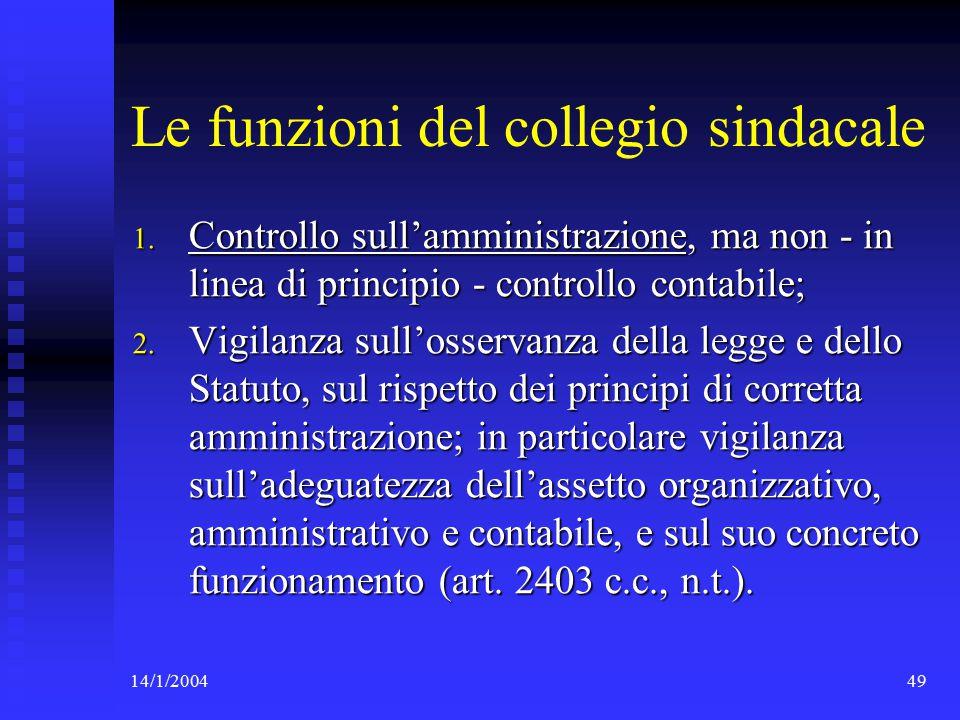 14/1/200449 Le funzioni del collegio sindacale 1.