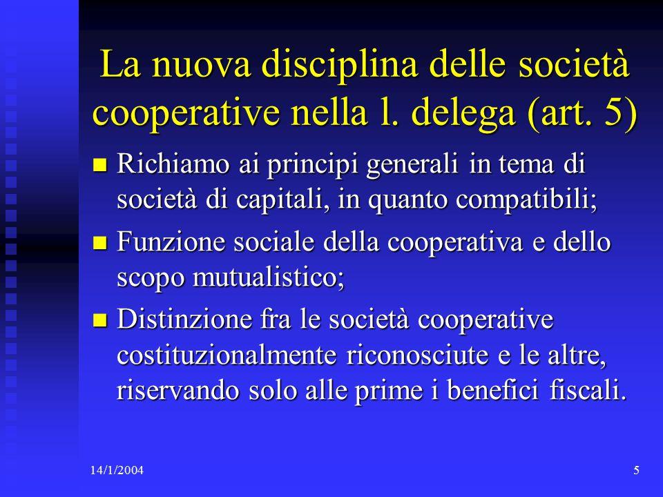 14/1/2004116 Gli obblighi della cooperativa a mutualità prevalente 1.