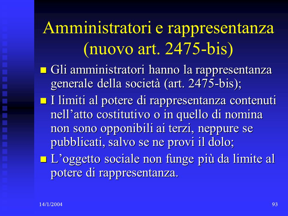14/1/200493 Amministratori e rappresentanza (nuovo art.