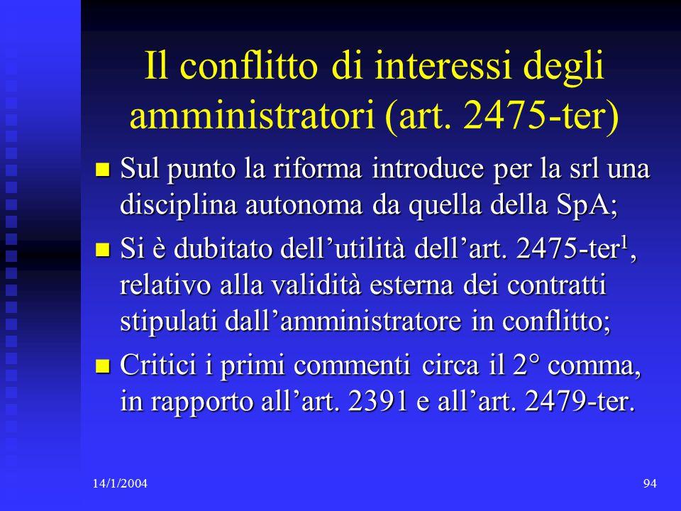 14/1/200494 Il conflitto di interessi degli amministratori (art.