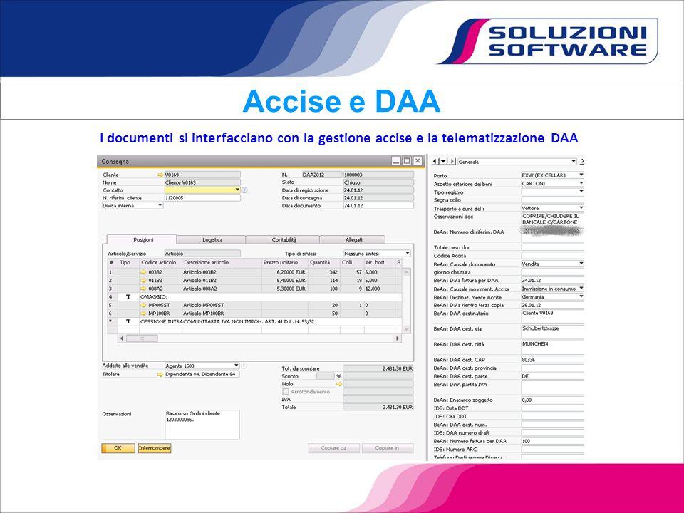 Accise e DAA I documenti si interfacciano con la gestione accise e la telematizzazione DAA