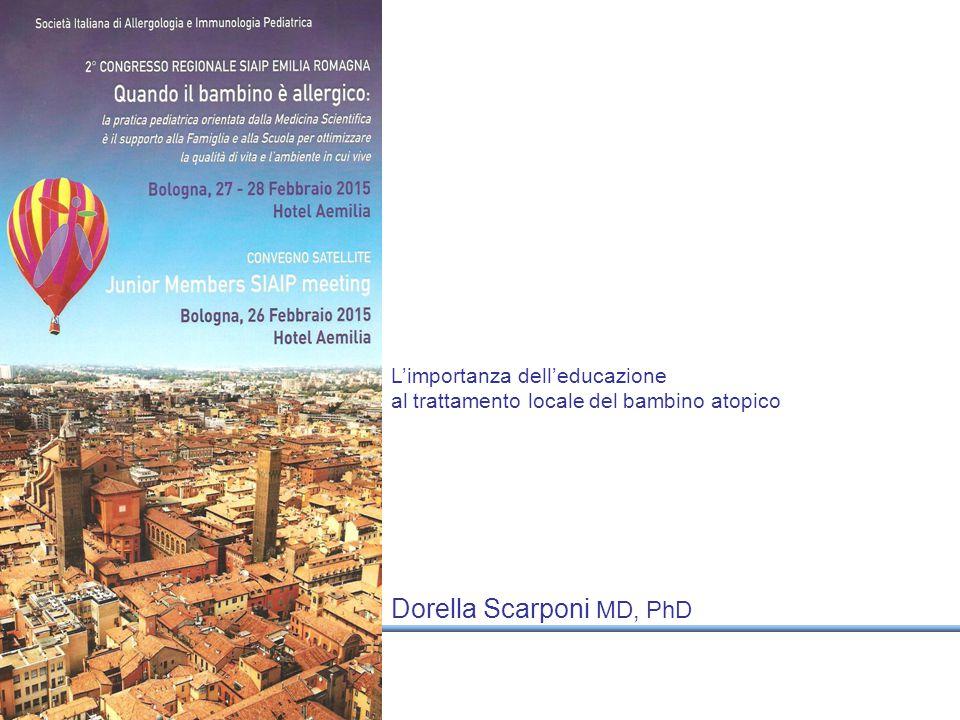Dorella Scarponi MD, PhD L'importanza dell'educazione al trattamento locale del bambino atopico